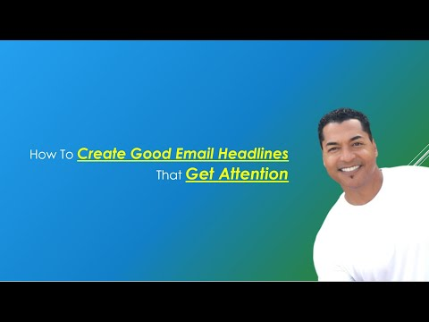 How To Create Good Email Headlines That Get Attention from YouTube · Duration:  12 minutes 35 seconds