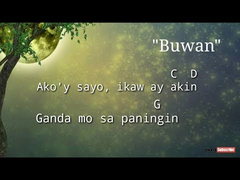 Buwan - Juan Karlos Labajo(LYRICS and CHORDS)