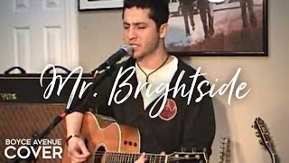 The Killers - Mr. Brightside (Boyce Avenue acoustic cover) on Apple & Spotify