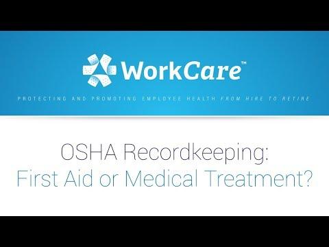 OSHA Recordkeeping: First Aid or Medical Treatment?
