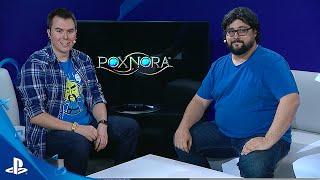 Pox Nora - E3 2016 LiveCast | PS4