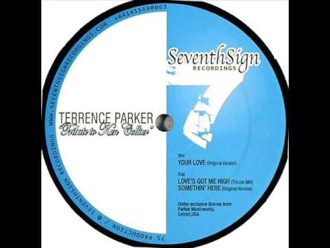 Terrence Parker - Your Love
