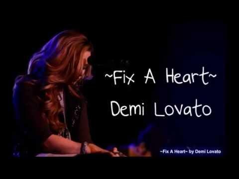 Demi Lovato - Fix A Heart - Lyrics