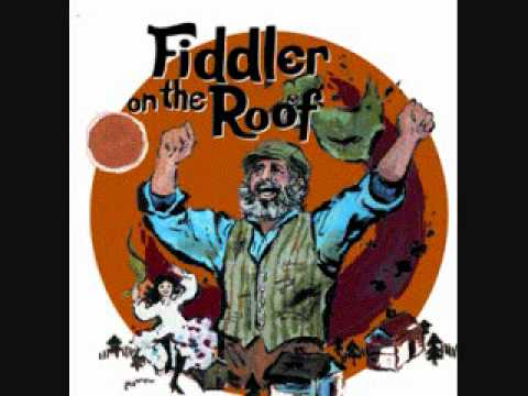 Fiddler On The Roof - 11. Now I Have Everything