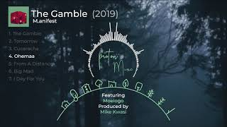 M anifest - The Gamble Full Album |  Audio Slide