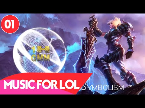 Music for LOL 「1」 (Music to  Play League of Legends)   LOL Gaming Music
