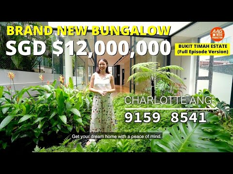 Singapore Landed Property Home Tour - Brand New Freehold Bungalow @ Bukit Timah | The Full Episode.
