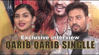 Exclusive interview : QARIB QARIB SINGLLE   रोमांस की नई शैली 'करीब-करीब सिंगल'