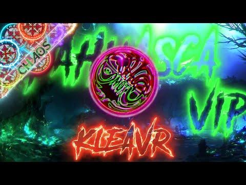KLEAVR - AYAHUASCA 2017 VIP