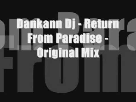 03  Dankann Dj   Return From Paradise   Original Mix