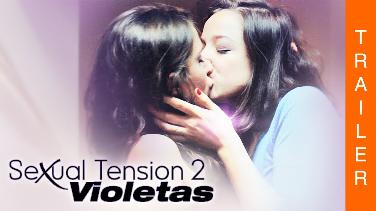 Sexual Tension Violetas Full Movie