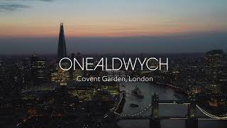 OneAldwych Covent Garden, London