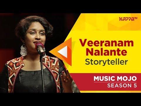 Veeranam Nalante - Storyteller - Music Mojo Season 5 - Kappa TV