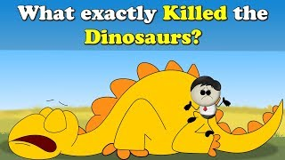 What exactly killed the Dinosaurs? | #aumsum #kids #science #education #children