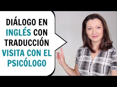 Conversación En Inglés Para Practicar Y Aprender A Hablar Inglés Visita Con La Psicóloga Youtube