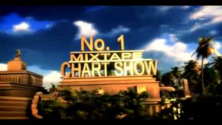 Top 10 Mixtape Chart Show Feat. Cherine Haffi Come Back 18th November 2012
