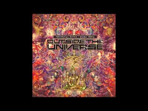 Technical Hitch – Mama India (Outside The Universe Remix) – Official