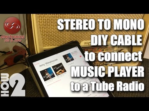 Stereo to Mono DIY cable to connect music player / iPhone to tube radio.
