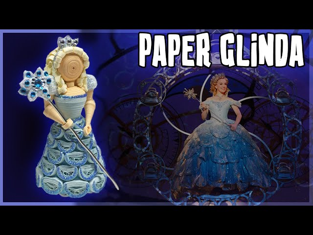 Paper GLINDA Doll | WICKED The Musical