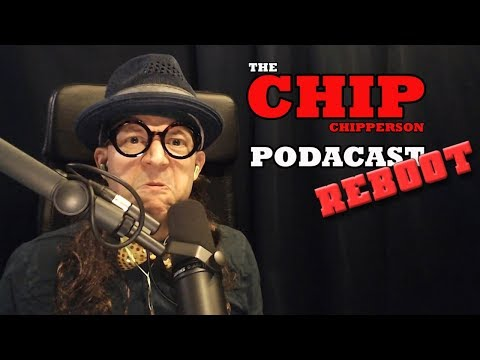 The Chip Chipperson Podacast - 057 - Muddah's Day Selebration