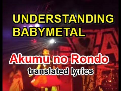 【BABYMETAL Channel】AKUMU NO RONDO translated lyrics