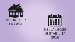 Legge di Stabilità 2016: le misure per la casa
