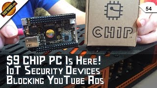 $9 CHIP PC, $3000 Earbuds, What Do Cujo, Bitdefender Box, & Luma Mesh Do? Wiping A Used PC, More!