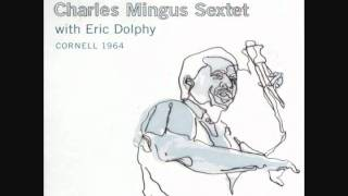 Charles Mingus Sextet Feat. Eric Dolphy - Fables of Faubus (Live at Cornell University, 1964)