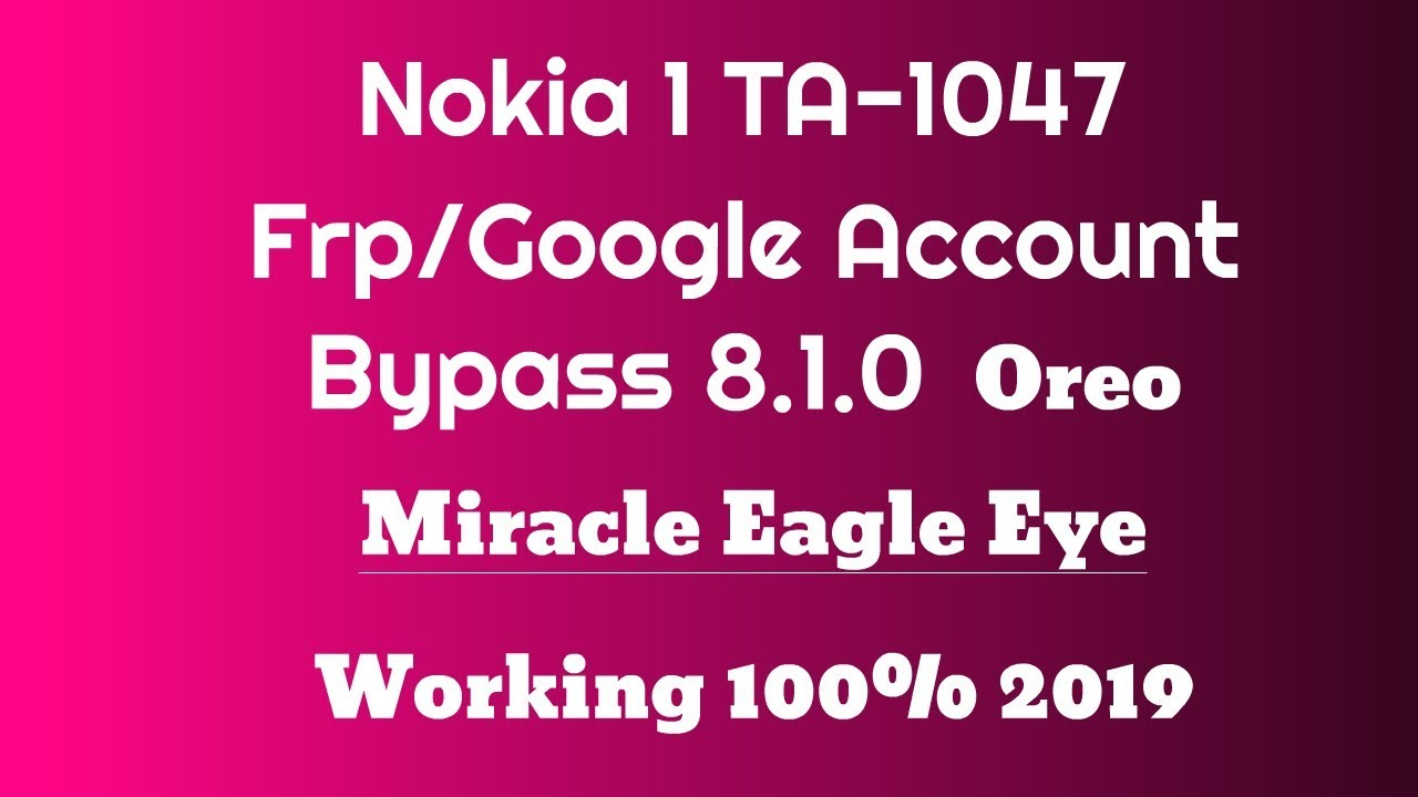 Nokia 1 Frp Bypass 8 1 0 | TA-1047 Google Account Unlock By Miracle Box