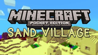 SAND VILLAGE SEED with Triple Village! - Minecraft Pocket Edition Seed 0.9.0