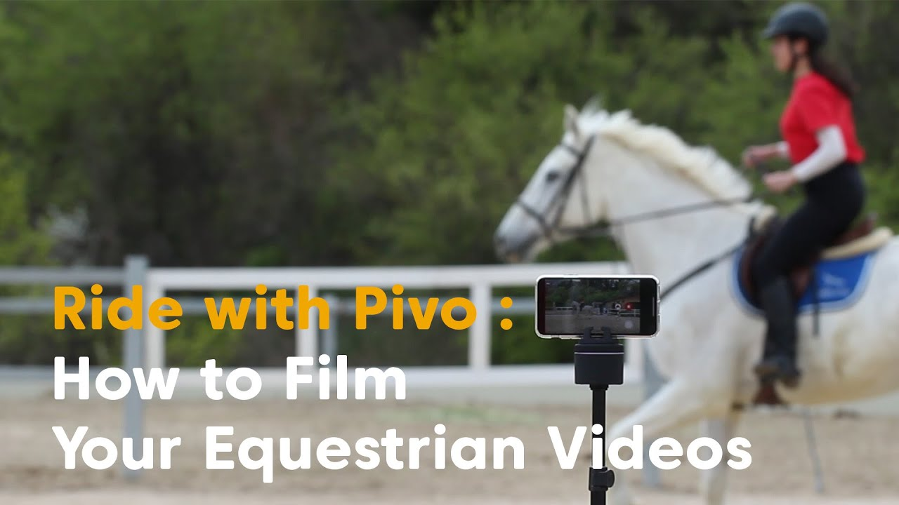 Ride with Pivo : How to Film Your Equestrian Videos - YouTube