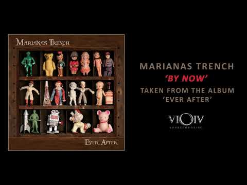 Marianas Trench - By Now [Official Audio]