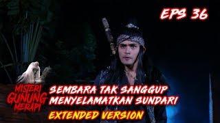 Download Video Sembara Ingin Menyelamatkan Sundari, Tapi Ia tak Sanggup Part 2 - Misteri Gunung Berapi Eps 36 MP3 3GP MP4