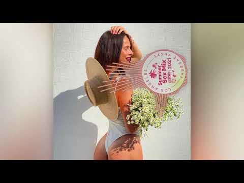 2021 09 Sasha Zvereva – Summer Sex Mix 2021