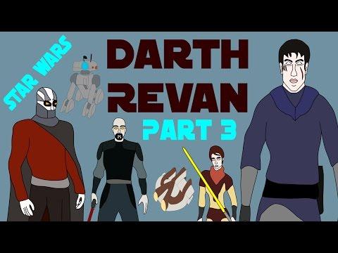 Star Wars Legends: Darth Revan (Part 3 of 4)