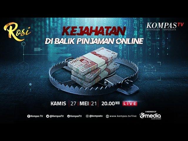 LIVE - Kejahatan di Balik Pinjaman Online - ROSI