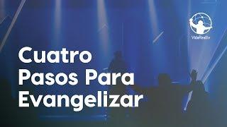 Cuatro pasa para evangelizar. | Los Súper Propósitos | Pastor Rony Madrid