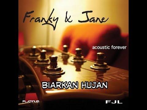 BIARKAN HUJAN - FRANKY & JANE ( Album :
