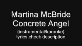 Martina McBride - Concrete Angel  {instrumental/karaoke}