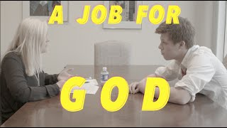 A Job For God (Short Film, 2015)