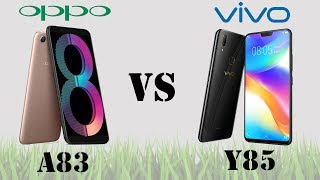 Difference Between OPPO A83 VS VIVO Y85 || Specifications Comparison || First Look || Who is Best