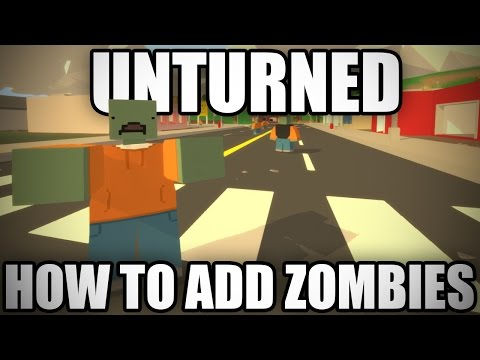 Unturned: How to Add Zombies in the 3.0 Level Editor!