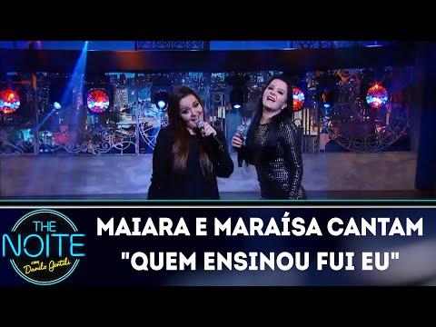 Maiara e Maraísa cantam Quem ensinou fui eu | The Noite (28/03/18)