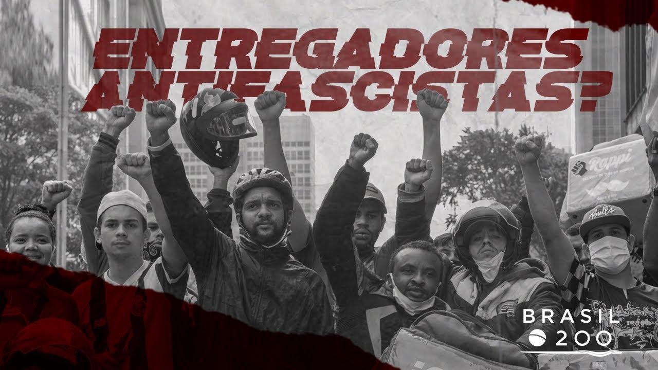 Entregadores antifascistas?
