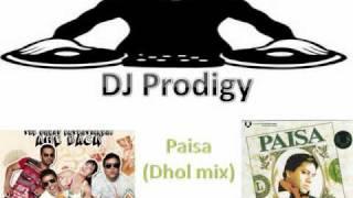 djPRODiGY// De Dana Dan - Paisa (Dhol mix)