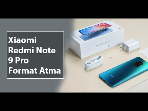 Xiaomi Redmi Note 9 Pro Format Atma Hard Reset