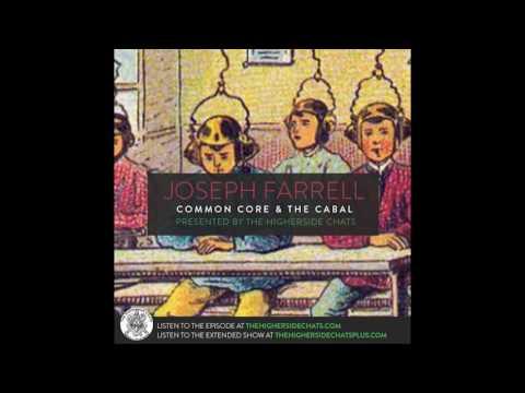 Joseph Farrell | Common Core & The Cabal