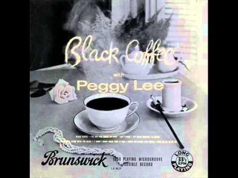 Peggy Lee with Jimmy Rowles Quartet - Black Coffee