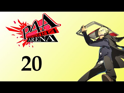 Persona 4 Arena - 20: To Be The Manliest