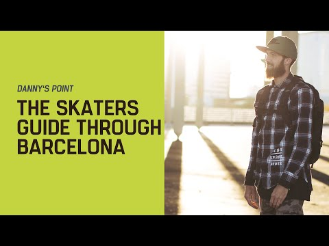 Danny's Point: The Skaters' Guide Through Barcelona